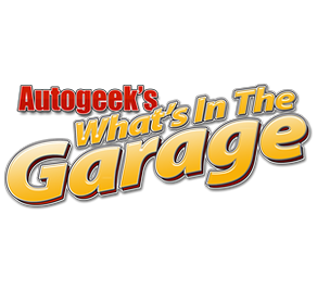 Autogeek's What's in the Garage?